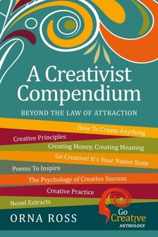 Ross Orna - Beyond the Law of Attraction: A Creativist Compendium [eKönyv: epub, mobi]