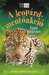 Sara Starbuck - A leopárd-mentőakció - Igaz történet<!--span style='font-size:10px;'>(G)</span-->