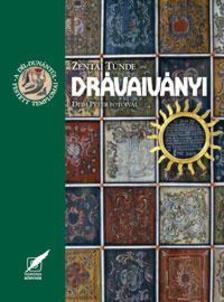 Zentai Tünde - Drávaiványi