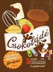 Csokoládé - szakácskönyv gyerekeknek - Francia konyha - Gyerekjáték! - 5 recept - részletes elkészítési útmutató<!--span style='font-size:10px;'>(G)</span-->