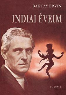 Baktay Ervin - Indiai éveim 2. kiadás