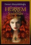 Demet Altinyeleklioglu - Hürrem,  Szulejmán asszonya (Szulejmán sorozat 2. kötet)