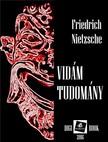 Friedrich Nietzsche - Vidám tudomány [eKönyv: epub, mobi]<!--span style='font-size:10px;'>(G)</span-->