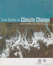 Augustin Colette - Case Studies on Climate Change and World Heritage [antikvár]