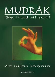 Gertrud Hirschi - Mudrák I. - 4.kiadás