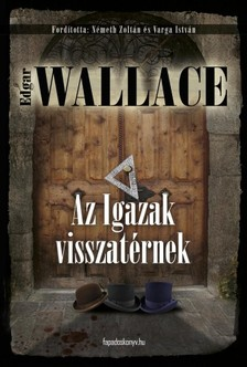 Edgar Wallace - Az igazak visszatérnek [eKönyv: epub, mobi]