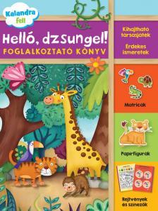 - Helló, dzsungel!