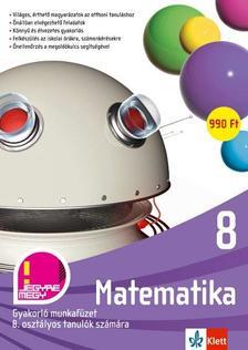 Vilma Moderc - Berkes Klára (átdolgozta) - Matematika 8.- Gyakorló munkafüzet 8. osztályos tanulók számára