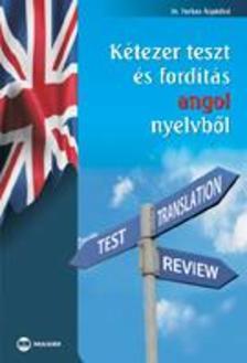 Dr. Farkas Árpádné - Kétezer teszt és fordítás angol nyelvből