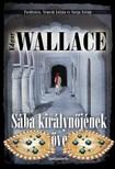 Edgar Wallace - Sába királynőjének öve [eKönyv: epub, mobi]<!--span style='font-size:10px;'>(G)</span-->