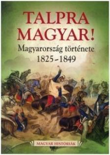 - Talpra magyar!