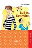 BALÁZS ÁGNES - Lufi és Szamóca<!--span style='font-size:10px;'>(G)</span-->