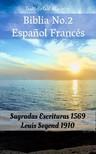 Joern Andre Halseth, Louis Segond, TruthBeTold Ministry - Biblia No.2 Espanol Francés [eKönyv: epub,  mobi]