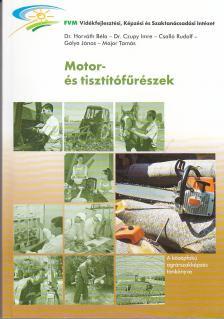 HORVÁTH - CZUPY - CSALLÓ - GÓLYA - E-651 MOTOR- ÉS TISZTÍTÓFŰRÉSZEK