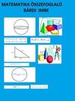 Imre Bárdi - Matematika összefoglaló [eKönyv: pdf, epub, mobi]<!--span style='font-size:10px;'>(G)</span-->