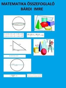 Imre Bárdi - Matematika összefoglaló [eKönyv: pdf, epub, mobi]