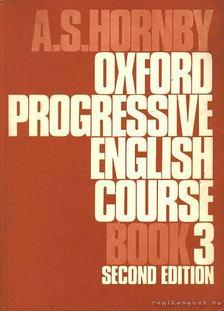 HORNBY, A S - Oxford Progressive English Course Book 3 [antikvár]
