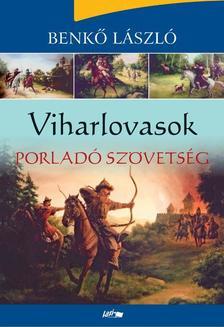 Benkő Lászó - Viharlovasok - Porladó szövetség