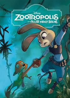 .- - Disney - Zootropolis - Állati nagy balhé - Filmkönyv