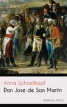 Schoellkopf Anna - Don Jose de San Martin [eKönyv: epub,  mobi]