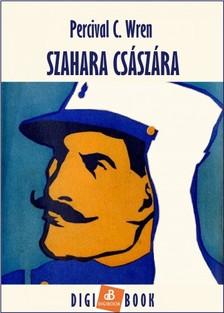 Wren Percival - Szahara császára [eKönyv: epub, mobi]