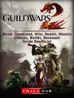 Dar Chala - Guild Wars 2 Game,  Download,  Wiki,  Reddit,  Mounts,  Classes,  Builds,  Revenant,  Guide Unofficial [eKönyv: epub,  mobi]