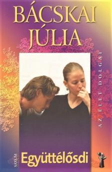 Bácskai Júlia - Együttélősdi