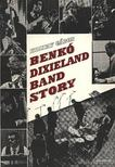 KOLTAY GÁBOR - Benkó Dixieland Band story [antikvár]