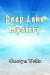 Wells Carolyn - Deep Lake Mystery [eKönyv: epub,  mobi]