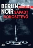 Philip Kerr - Berlin Noir: Sápadt gonosztevő [eKönyv: epub, mobi]