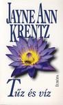 Ann Jayne Krentz - TŰZ ÉS VÍZ<!--span style='font-size:10px;'>(G)</span-->