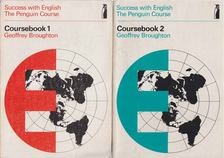Broughton, Geoffrey - Success with English The Pinguin Course Coursebook 1-2. [antikvár]