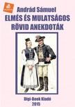 Andrád Sámuel - Elmés és mulatságos rövid anekdoták [eKönyv: epub, mobi]