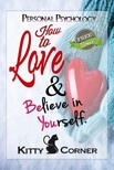 Corner Kitty - How to Love and Believe in Yourself - Mental Health,  Feeling Good,  Positive Thinking,  Self-Esteem [eKönyv: epub,  mobi]