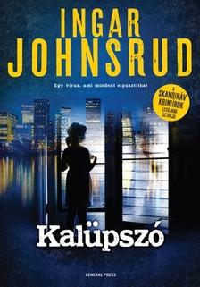 Ingar Johnsrud - Kalüpszó [eKönyv: epub, mobi]