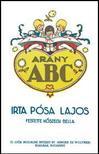 Pósa Lajos és Kőszegi Bella - Arany ABCKőszegi Bella festményeivel (Reprint kiadás)