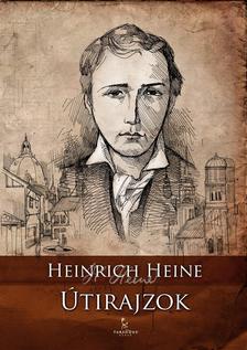 Heine, Heinrich - Útirajzok