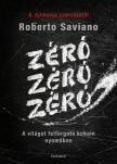 Roberto Saviano - Zéró, zéró, zéró<!--span style='font-size:10px;'>(G)</span-->