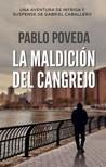 Poveda Pablo - La Maldición del Cangrejo - Una aventura de intriga y suspense de Gabriel Caballero [eKönyv: epub,  mobi]