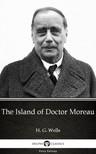 Delphi Classics H. G. Wells, - The Island of Doctor Moreau by H. G. Wells (Illustrated) [eKönyv: epub,  mobi]