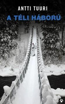 Antti Tuuri - Téli háború [eKönyv: epub, mobi]