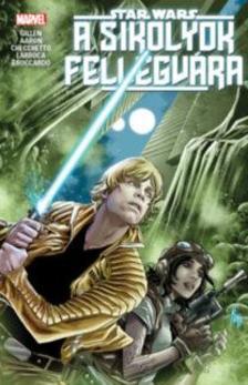 Kieron Gillen, Jason Aaron - Star Wars: A Sikolyok Fellegvára - képregény