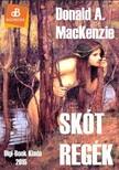Donald A. MacKenzie - Skót regék, mítoszok és legendák [eKönyv: epub, mobi]<!--span style='font-size:10px;'>(G)</span-->