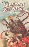 HILL, DOUGLAS - Deathwing Over Veynaa [antikvár]