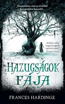 Frances Hardinge - HAZUGSÁGOK FÁJA