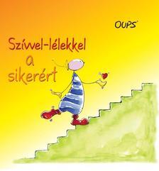 Kurt Hörtenhuber - Szívvel-lélekkel a sikerért - OUPS