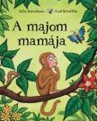 DONALDSON, JULIA-SCHEFFLER, AX - A majom mamája<!--span style='font-size:10px;'>(G)</span-->