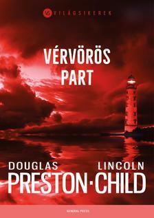 Douglas Preston - Lincoln Child - Vérvörös part