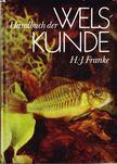 Hanns-Joachim Franke - Handbuch der Welskunde [antikvár]