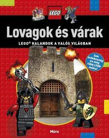 - Lovagok és várak - LEGO kalandok a valós világban